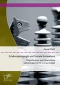 Erlebnispädagogik und Soziale Kompetenz