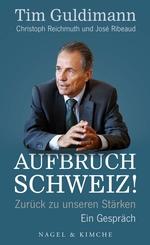 Aufbruch Schweiz!