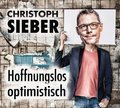 Hoffnungslos optimistisch, 1 Audio-CD