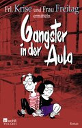 Gangster in der Aula
