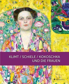 Klimt / Schiele / Kokoschka und die Frauen