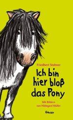 Ich bin hier bloß das Pony