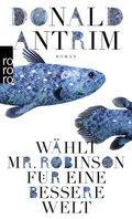 Wählt Mr. Robinson für eine bessere Welt