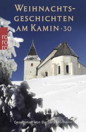 Weihnachtsgeschichten am Kamin - Bd.30