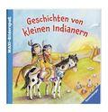 Geschichten von kleinen Indianern - Maxi-Bilderspaß