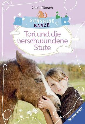 Sunshine Ranch - Tori und die verschwundene Stute