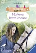 Sunshine Ranch - Myriams letzte Chance