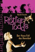 Die Rottentodds - Der fiese Fall des Hannibal