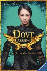 Dove Chronicles - Dove Arising. Im Herzen des Feindes