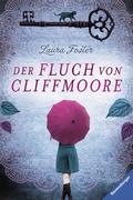 Die Fluch-Trilogie - Der Fluch von Cliffmoore