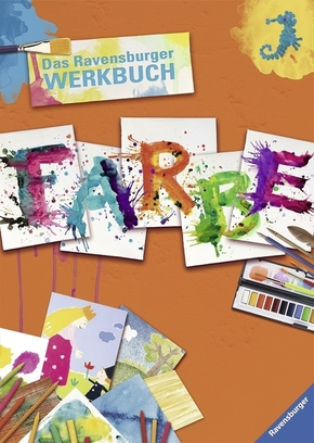 Das Ravensburger Werkbuch Farbe