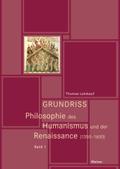 Grundriss Philosophie des Humanismus und der Renaissance, 2 Bde.