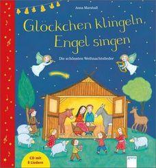 Glöckchen klingeln, Engel singen, m. Audio-CD