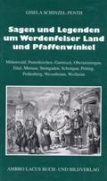 Sagen und Legenden um Werdenfelser Land und Pfaffenwinkel