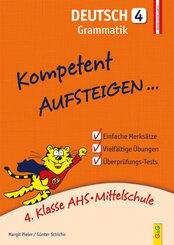 Kompetent Aufsteigen... Deutsch, Grammatik - Tl.4