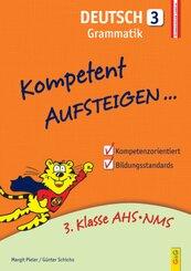 Kompetent Aufsteigen... Deutsch, Grammatik - Tl.3