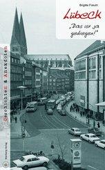 Lübeck - Geschichten und Anekdoten