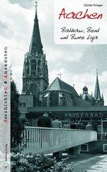 Aachen - Geschichten und Anekdoten