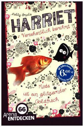 Harriet. Versehentlich berühmt - Mode ist ein glitzernder Goldfisch, Limitierte Jubiläumsausgabe