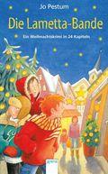Die Lametta-Bande - Ein Weihnachtskrimi in 24 Kapiteln