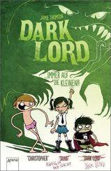 Dark Lord - Immer auf die Kleinen!!