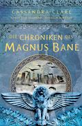 Die Chroniken der Magnus Bane