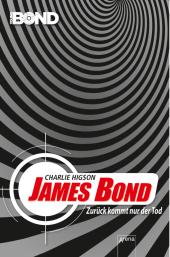 James Bond - Zurück kommt nur der Tod