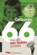 Geboren 66 - Das Multimedia-Buch