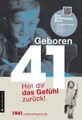 Geboren 41 - Das Multimedia-Buch