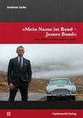 """Mein Name ist Bond - James Bond"""