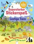 Superstarker Stickerspaß. Lustige Tiere