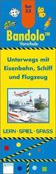 Bandolo (Spiele): Unterwegs mit Eisenbahn, Schiff und Flugzeug (Kinderspiel); 53