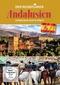Der Reiseführer: Andalusien entdecken und erleben, 1 DVD
