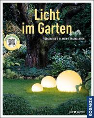 Licht im Garten (Mein Garten)