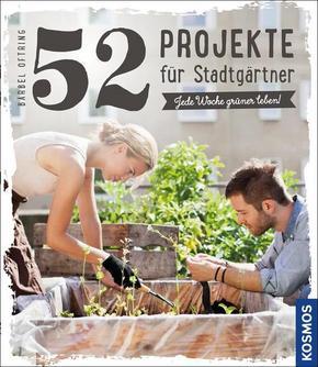52 Projekte für Stadtgärtner
