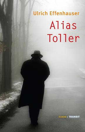 Alias Toller; Roman; Deutsch