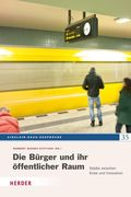 Die Bürger und ihr öffentlicher Raum