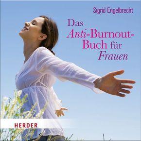 Das Anti-Burnout-Buch für Frauen, 1 Audio-CD