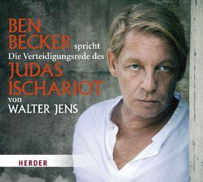 Ben Becker spricht Die Verteidigungsrede des Judas Ischariot, 1 Audio-CD