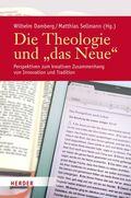 """Die Theologie und """"das Neue"""""""