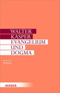 Gesammelte Schriften; Evangelium und Dogma; Bd.7
