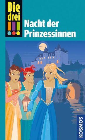 Die drei !!! - Nacht der Prinzessinnen