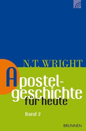 Apostelgeschichte für heute - Bd.2