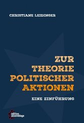 Zur Theorie politischer Aktionen
