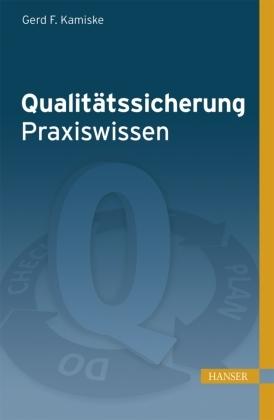 Qualitätssicherung - Praxiswissen