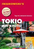 Iwanowski's Tokio mit Kyoto - Reiseführer