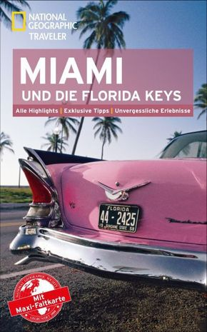 National Geographic Traveler Miami und die Florida Keys