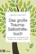 Das große Trauma-Selbsthilfebuch