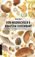 Von Mauracheln & krausem Ziegenbart