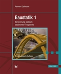 Baustatik: Berechnung statisch bestimmter Tragwerke; Bd.1